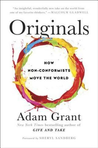 """Originals"" by Adam Grant."